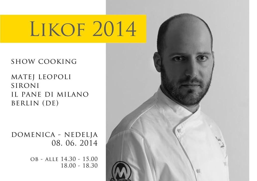Likof San Floriano del Collio show cooking